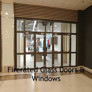 Firerated Glass Doors & Windows